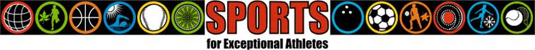 SPORTS for Exceptional Athletes